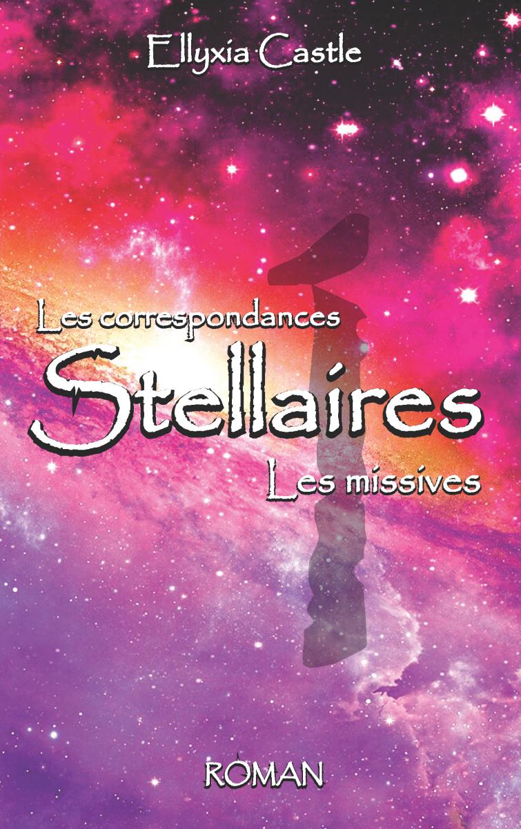 Les Correspondances Stellaires - LES MISSIVES