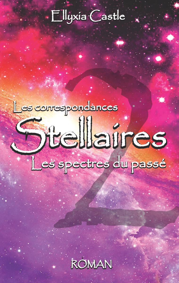 Les Correspondances Stellaires - LES SPECTRES DU PASSÉ
